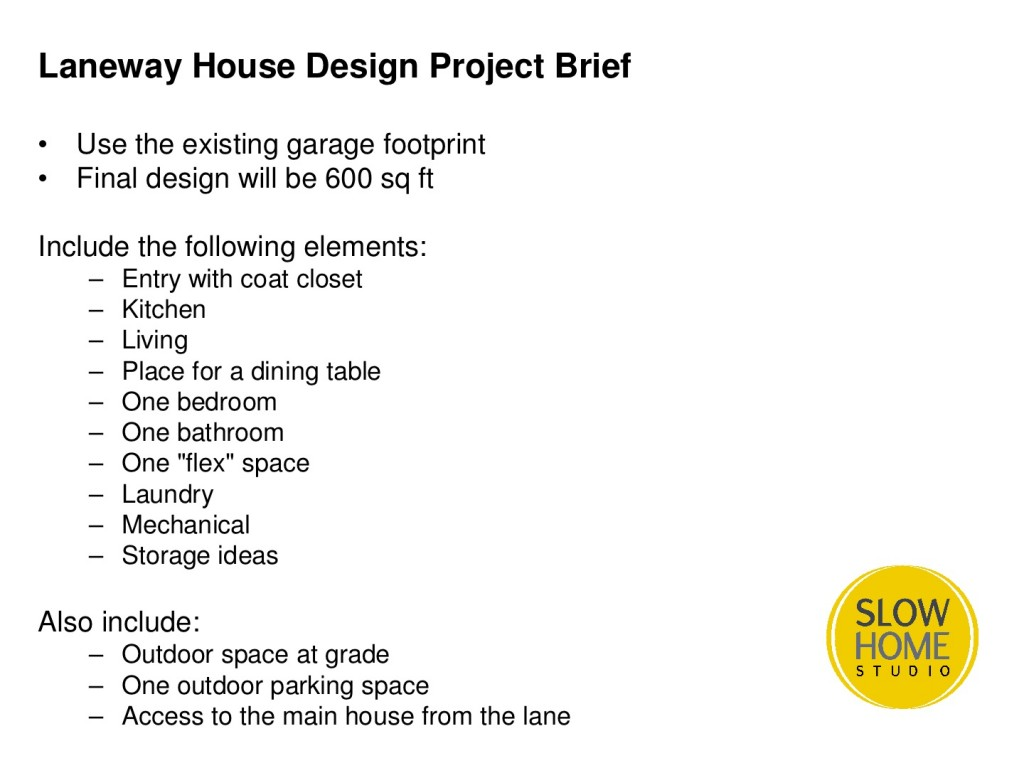 Laneway house design project day 1 slow home studio for House design brief template for architect